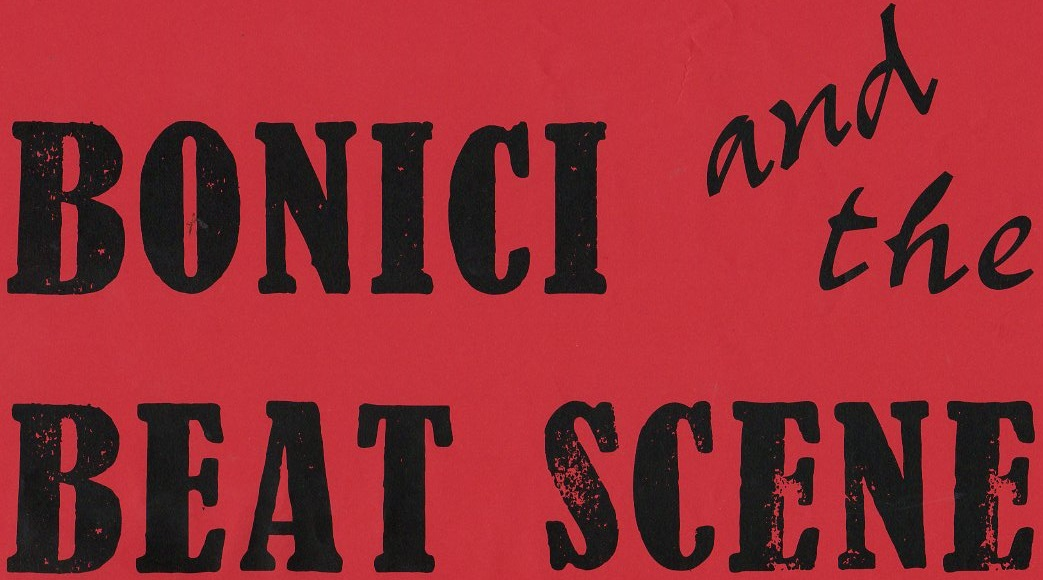 Bonici and the BEAT SCENE to be presented at the Elgin Museum for 6 months commencing 26 of March 2016. I will publish some of the text on SCOTBEAT